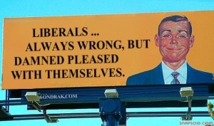 liberals20are20wrong20smug20billboard20road20sign